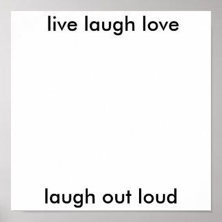 live laugh love laugh out loud print