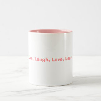 Live, Laugh, Love, Learn Two-Tone Coffee Mug