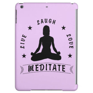 Live Laugh Love Meditate Female Text (blk) Case For iPad Air