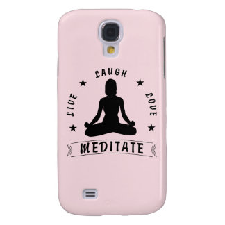 Live Laugh Love Meditate Female Text (blk) Galaxy S4 Cover