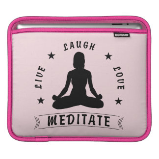 Live Laugh Love Meditate Female Text (blk) iPad Sleeve