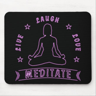 Live Laugh Love Meditate Female Text (neon) Mouse Pad