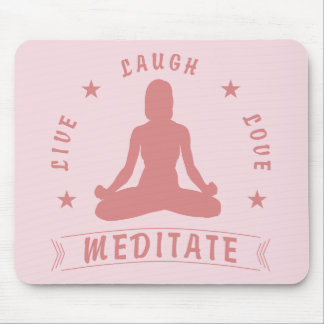 Live Laugh Love Meditate Female Text (pink) Mouse Pad