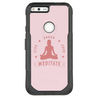 Live Laugh Love Meditate Female Text (pink) OtterBox Commuter Google Pixel XL Case