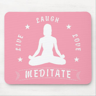 Live Laugh Love Meditate Female Text (wht) Mouse Pad