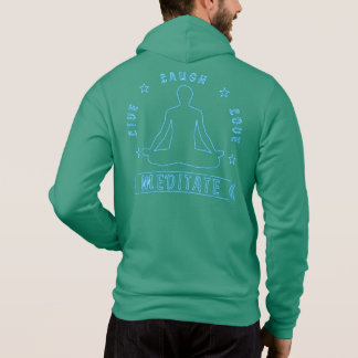 Live Laugh Love Meditate Male Text (neon) Hoodie