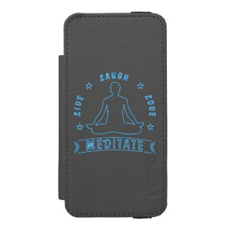 Live Laugh Love Meditate Male Text (neon) Incipio Watson™ iPhone 5 Wallet Case