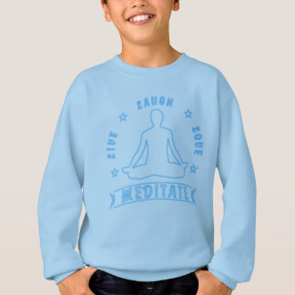 Live Laugh Love Meditate Male Text (neon) Sweatshirt