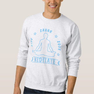 Live Laugh Love Meditate Male Text (neon) Sweatshirt