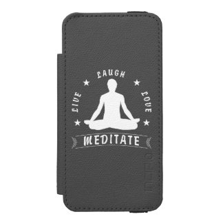 Live Laugh Love Meditate Male Text (wht) Incipio Watson™ iPhone 5 Wallet Case