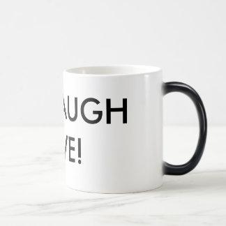 LIVE LAUGH LOVE! COFFEE MUGS