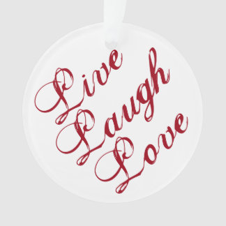 """Live Laugh Love"" Ornament with red backing"