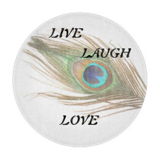 Live Laugh Love Peacock Feather Cutting Board