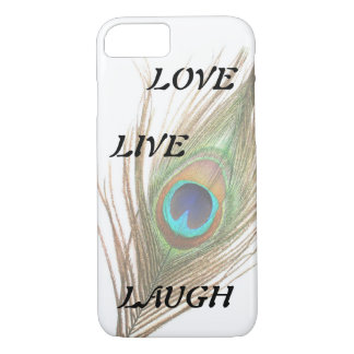Live Laugh Love Peacock Feather iPhone 7 Case