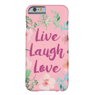 LIVE LAUGH LOVE PHONE CASE