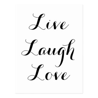 Live - Laugh - Love Postcard