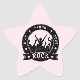 Live Laugh Love ROCK (blk) Star Sticker