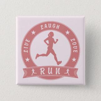 Live Laugh Love RUN female circle (pink) 15 Cm Square Badge