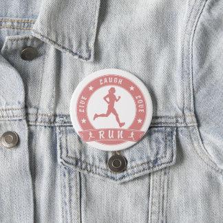 Live Laugh Love RUN female circle (pink) 7.5 Cm Round Badge