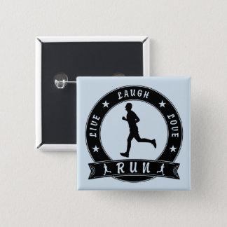Live Laugh Love RUN male circle (blk) 15 Cm Square Badge