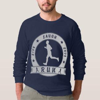 Live Laugh Love RUN male circle (wht) Sweatshirt