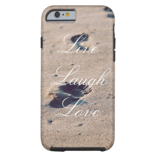 Live Laugh Love Sand Footprint Phone Case