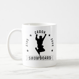 Live Laugh Love SNOWBOARD black text Coffee Mug