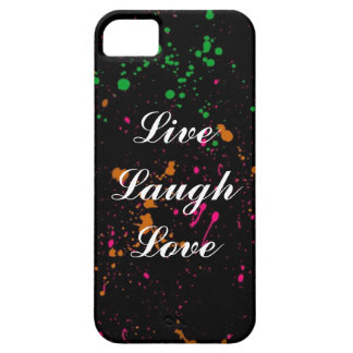 Live Laugh Love Splatter Paint Cell Phone Case iPhone 5 Cover