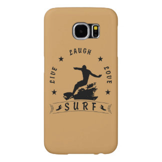 Live Laugh Love Surf 3 BlackText Samsung Galaxy S6 Cases