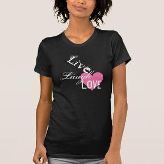 Live Laugh & Love T-Shirt