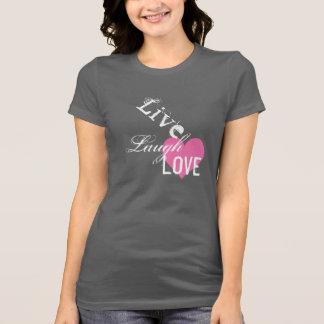 Live Laugh & Love Tees