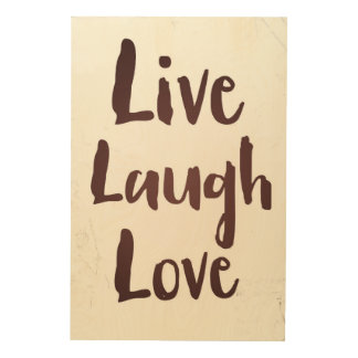 Live Laugh Love vintage inspirational quote Wood Print