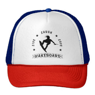 Live Laugh Love  WAKEBOARD 1 black text Cap