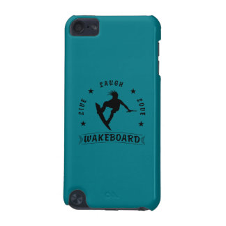 Live Laugh Love  WAKEBOARD 1 black text iPod Touch (5th Generation) Cover
