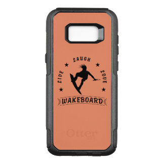 Live Laugh Love WAKEBOARD 1 black text OtterBox Commuter Samsung Galaxy S8+ Case