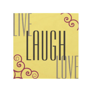Live Laugh Love Wood Prints