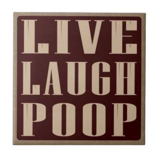 Live laugh poop humor saying ceramic tile