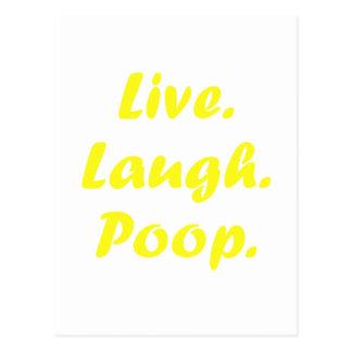 Live Laugh Poop Postcard