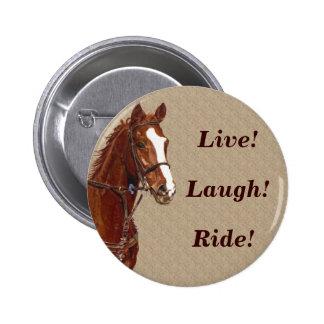 Live! Laugh! Ride Horse Pin