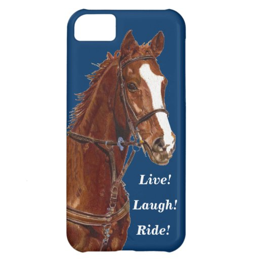 Live! Laugh! Ride Horse iPhone 5C Covers