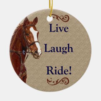 Live Laugh Ride! Horse Round Ceramic Decoration