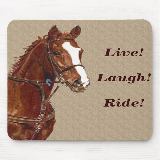 Live! Laugh! Ride Horse Mouse Pad