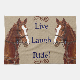 Live Laugh Ride! Horse Tea Towel