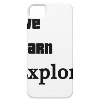 Live Learn Explore iPhone 5 Covers