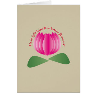 Live life like the lotus flower card