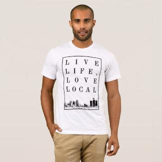 Live Life, Love Local T-Shirt