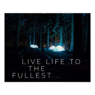 Live life to the fullest - Motivational Poster