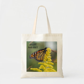 Live Life with Grace Monarch Butterfly Budget Tote