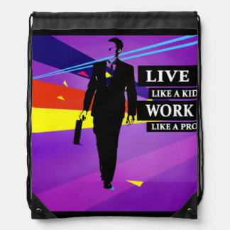 """Live like a kid Work like a pro"" Backpack"