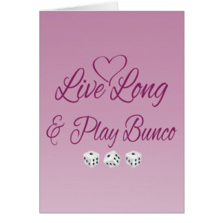 Live Long and Play Bunco Card